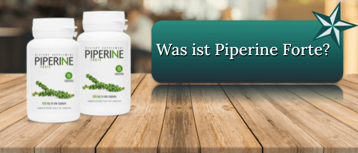 Was ist Piperine Forte